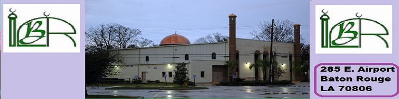 Welcome To Islamic Center of Baton Rouge